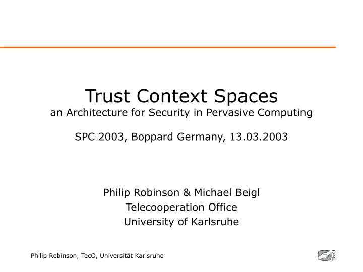 Trust Context Spaces