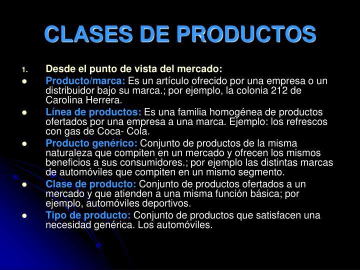 CLASES DE PRODUCTOS