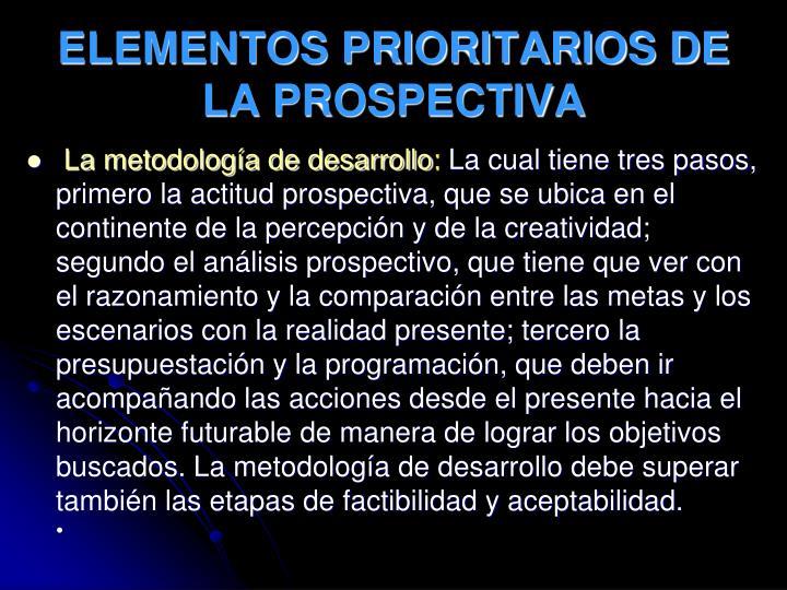 ELEMENTOS PRIORITARIOS DE LA PROSPECTIVA