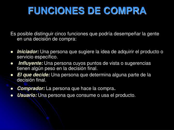 FUNCIONES DE COMPRA