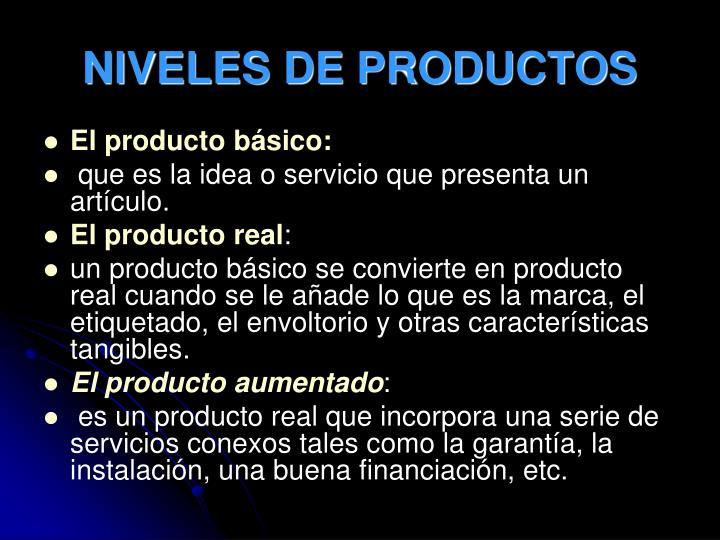 NIVELES DE PRODUCTOS