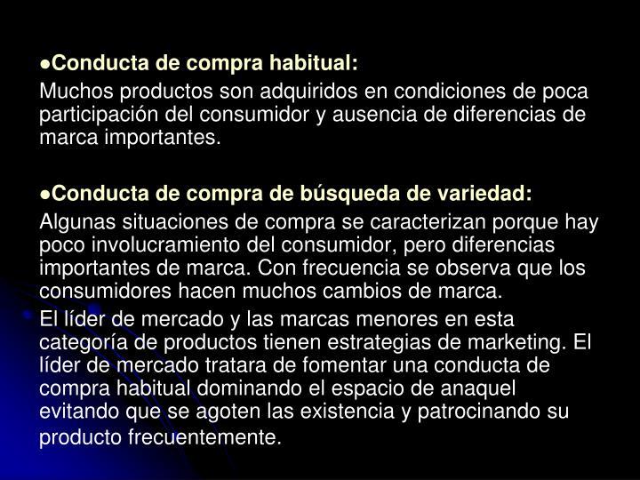 Conducta de compra habitual: