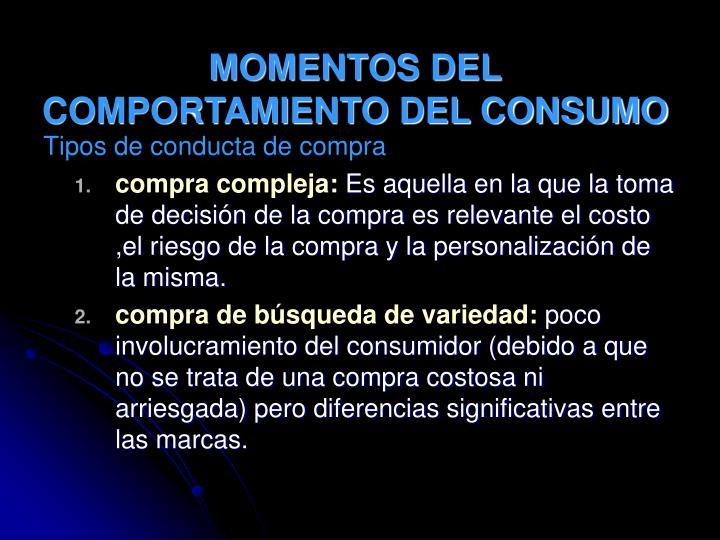 MOMENTOS DEL COMPORTAMIENTO DEL CONSUMO