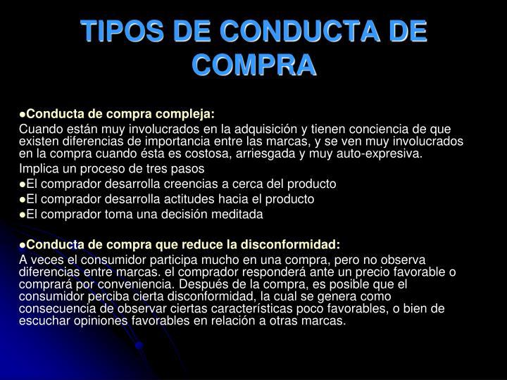TIPOS DE CONDUCTA DE COMPRA