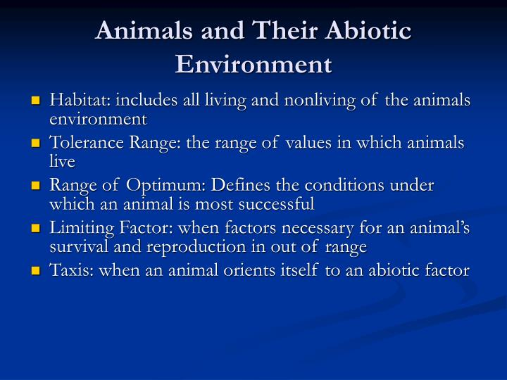 Animals and their abiotic environment