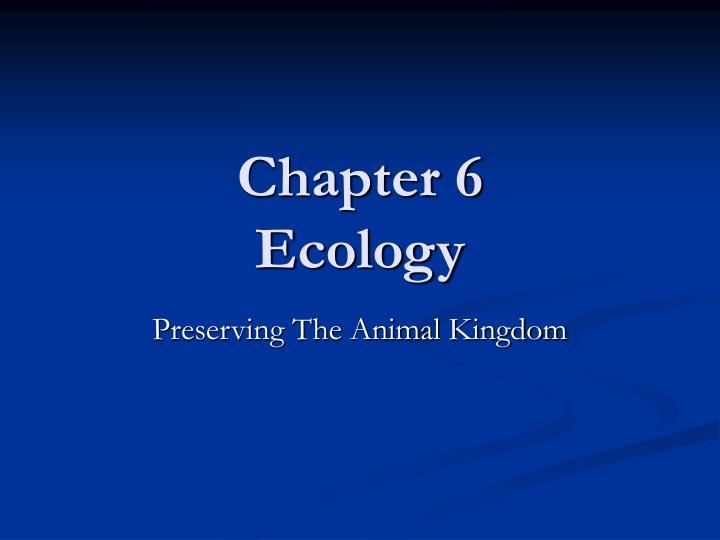 Chapter 6 ecology