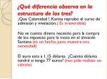 qu diferencia observa en la estructura de los tres1