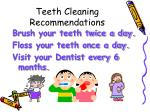 teeth cleaning recommendations