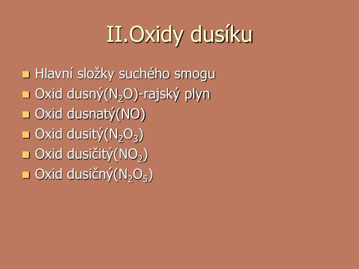 II.Oxidy dusíku