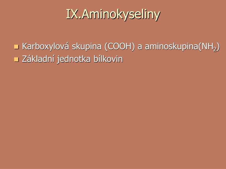 IX.Aminokyseliny