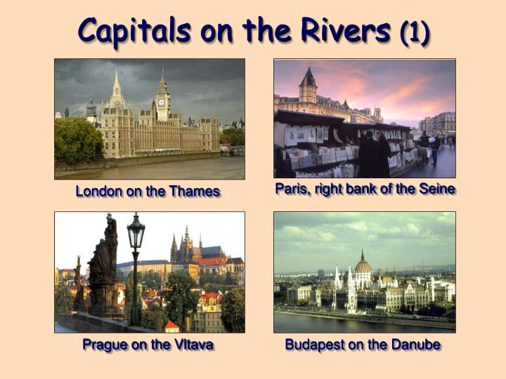 Capitals on the Rivers