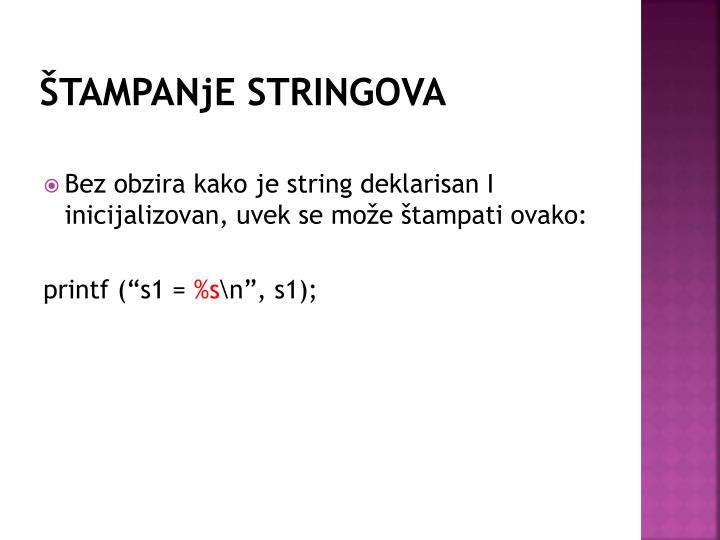 ŠTAMPANjE STRINGOVA