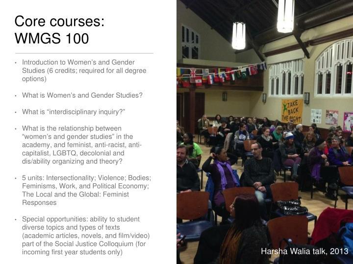 Core courses: WMGS 100