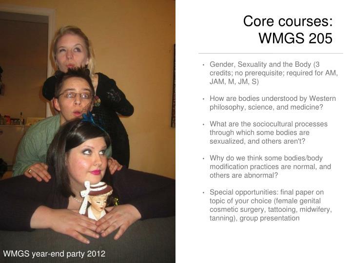Core courses: WMGS 205