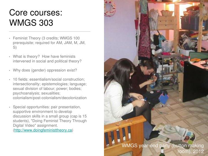 Core courses: WMGS 303