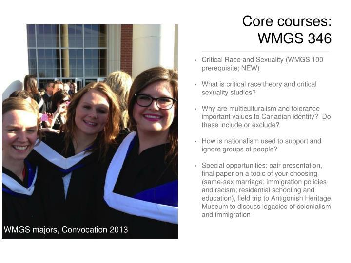 Core courses: WMGS 346