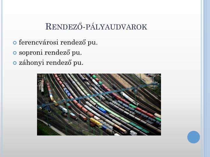 Rendező-pályaudvarok