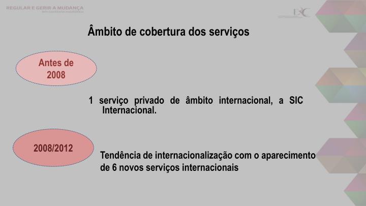 Âmbito de cobertura dos serviços