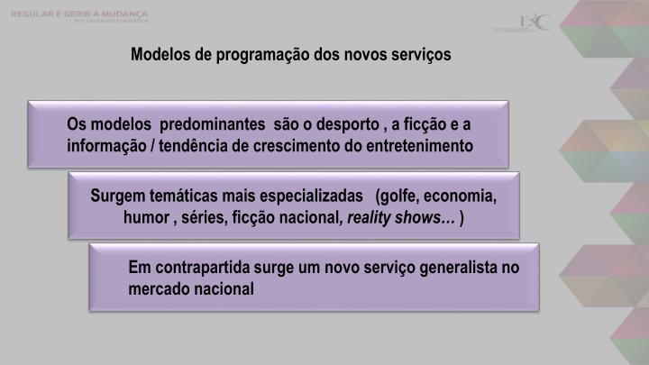 Modelos de programação dos novos serviços