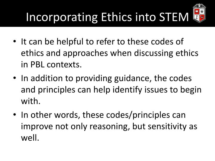 Incorporating Ethics into STEM