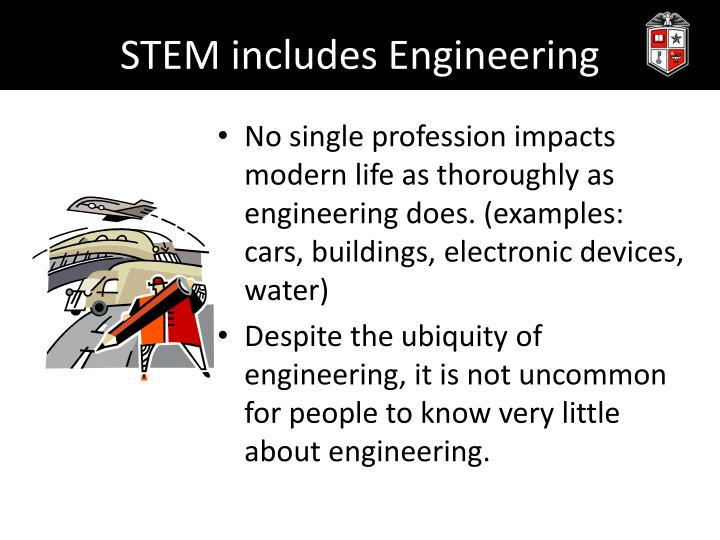 Stem includes engineering