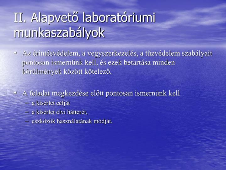 II. Alapvető laboratóriumi munkaszabályok