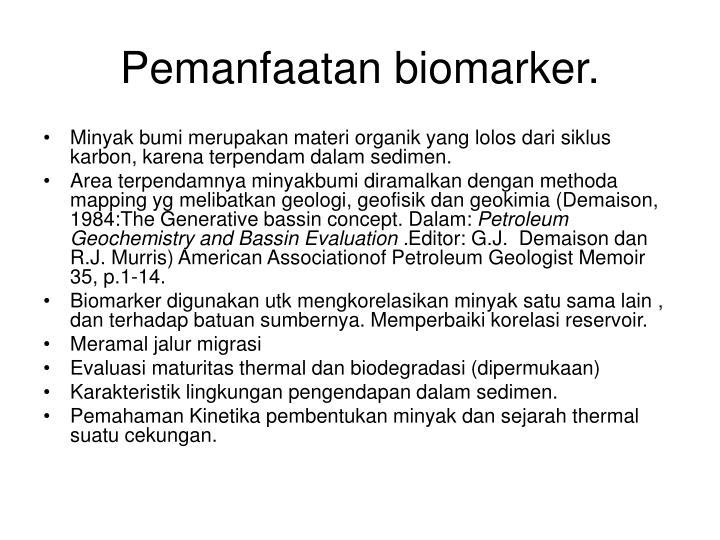 Pemanfaatan biomarker.