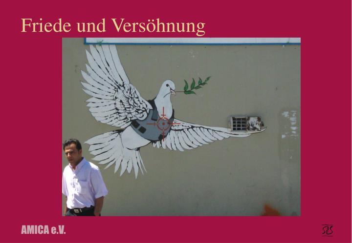 Friede und Versöhnung