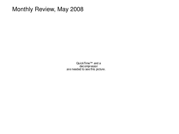 Monthly Review, May 2008