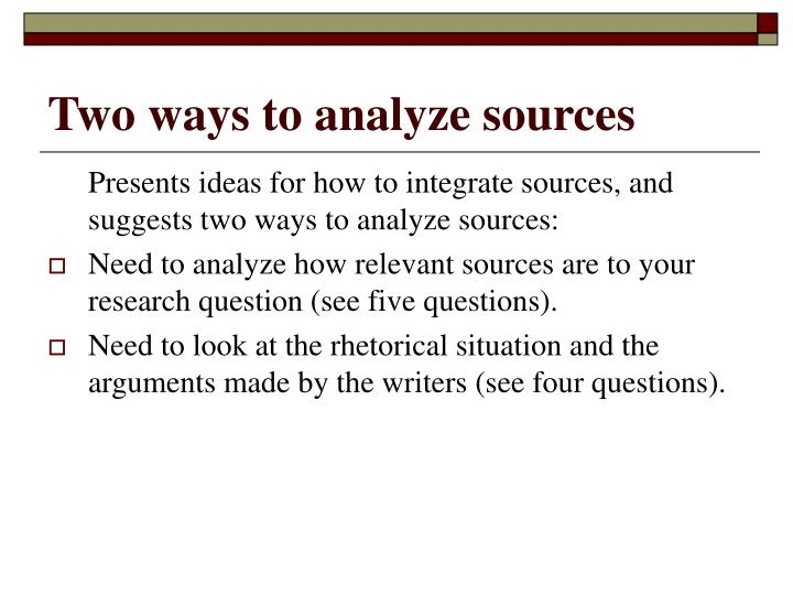 Two ways to analyze sources