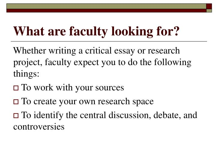 What are faculty looking for?