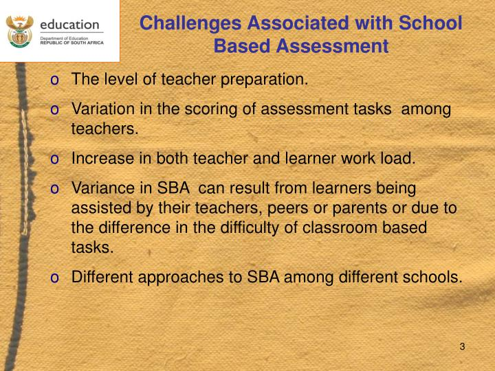 Challenges Associated with School Based Assessment