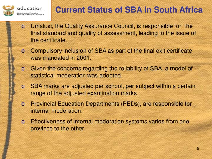 Current Status of SBA in South Africa