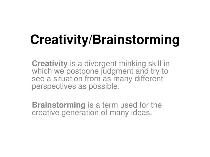 Creativity/Brainstorming