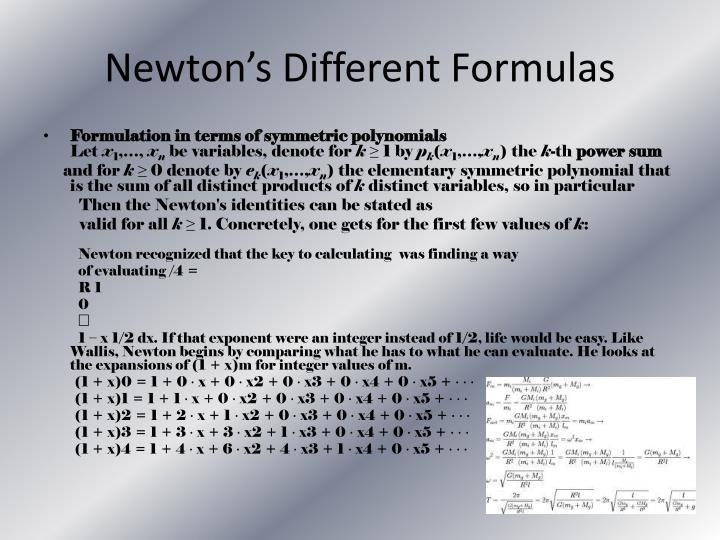 Newton's Different Formulas