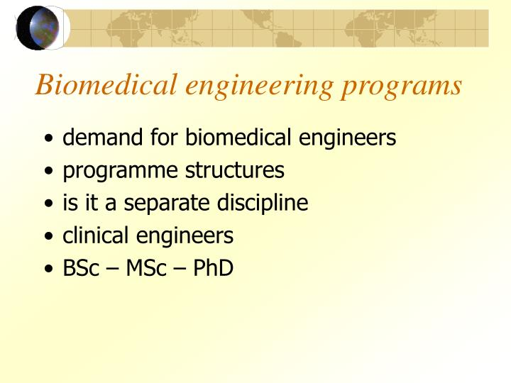Biomedical engineering programs