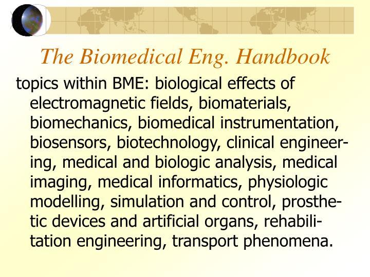 The Biomedical Eng. Handbook
