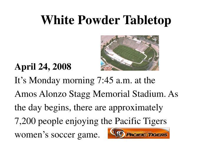 White Powder Tabletop