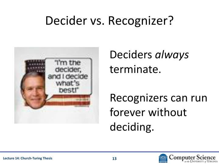 Decider vs. Recognizer?