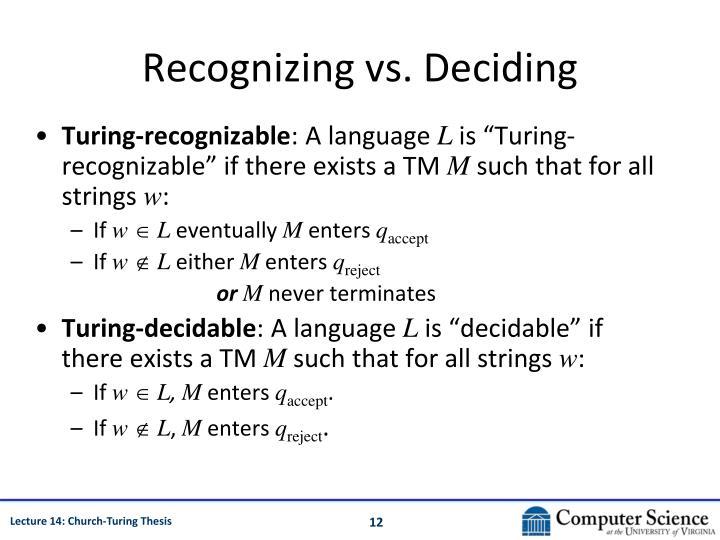 Recognizing vs. Deciding