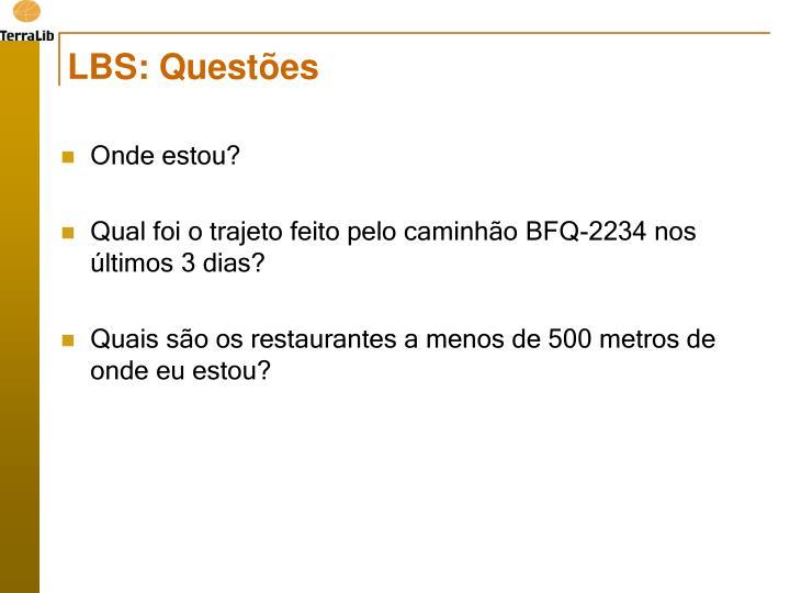 LBS: Questões