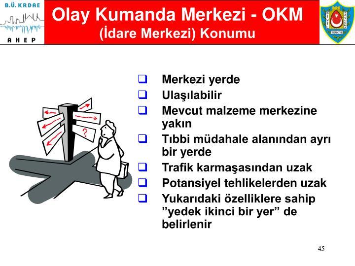Olay Kumanda Merkezi - OKM