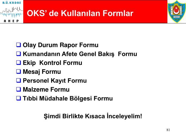 OKS' de Kullanılan Formlar