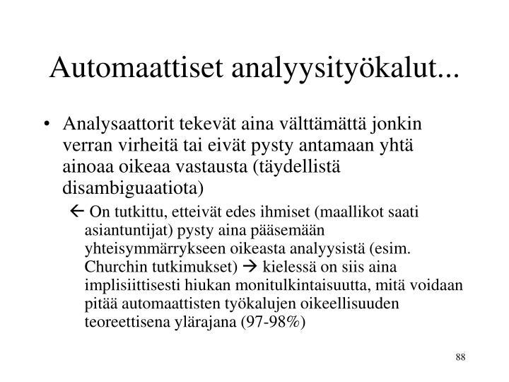 Automaattiset analyysityökalut...