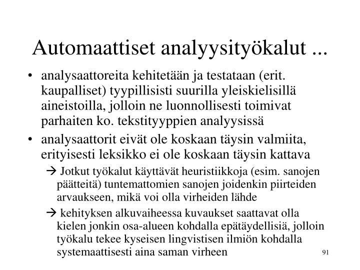 Automaattiset analyysityökalut ...