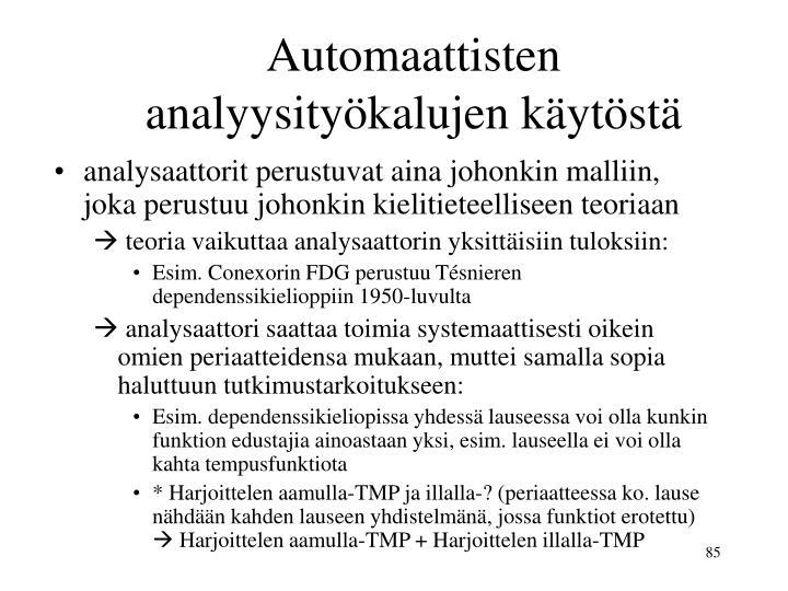 Automaattisten analyysityökalujen käytöstä