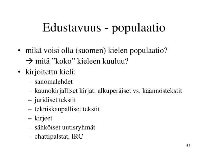 Edustavuus - populaatio
