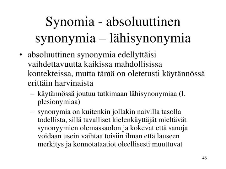 Synomia - absoluuttinen synonymia – lähisynonymia