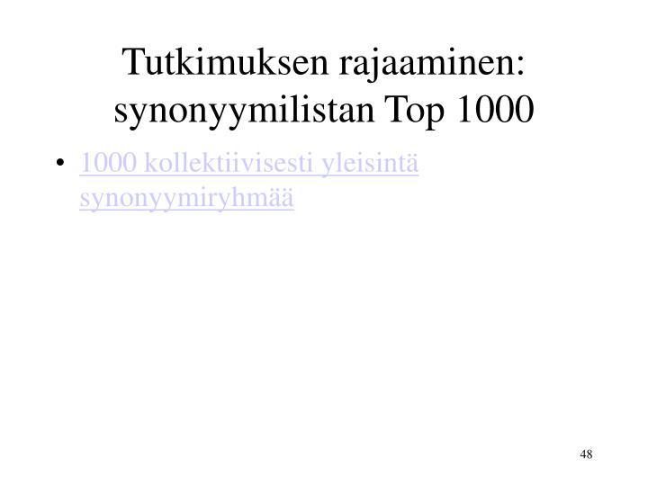 Tutkimuksen rajaaminen: synonyymilistan Top 1000