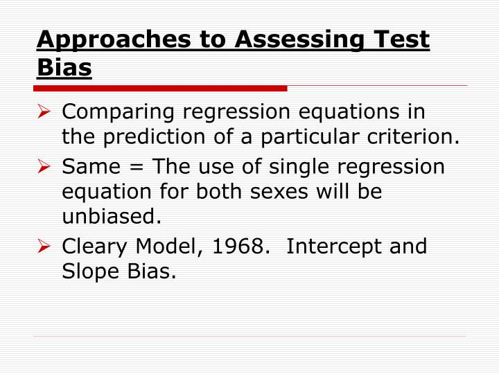 Approaches to Assessing Test Bias